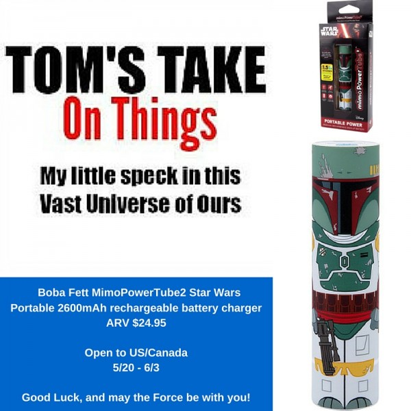 Boba Fett portable battery charger giveaway - Do you have the force? Ends 6/3 Good Luck from Tom's Take On Things